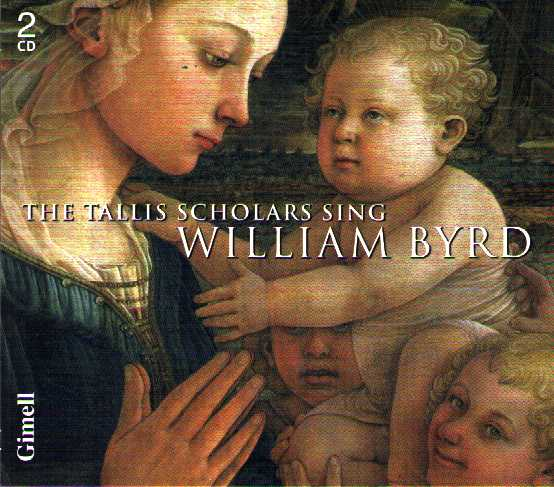William Byrd / The Tallis Scholars Sing William Byrd