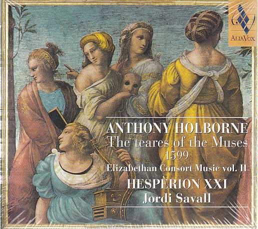 Anthony Holborne / The Teares of the Muses / Hespèrion XXI / Jordi Savall