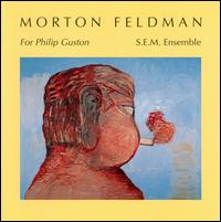 Morton Feldman / For Philip Guston / S.E.M. Ensemble