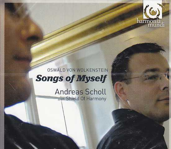 Oswald von Wolkenstein / Songs of Myself / Andreas Scholl