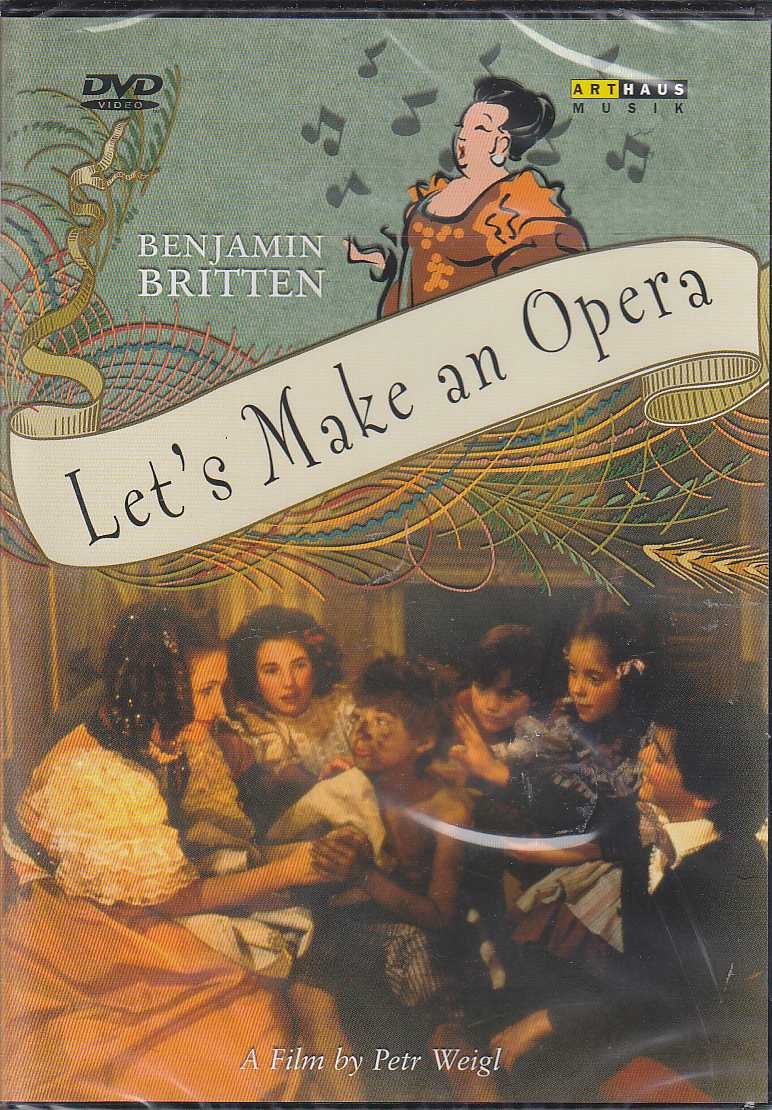 Benjamin Britten / Let's Make an Opera DVD