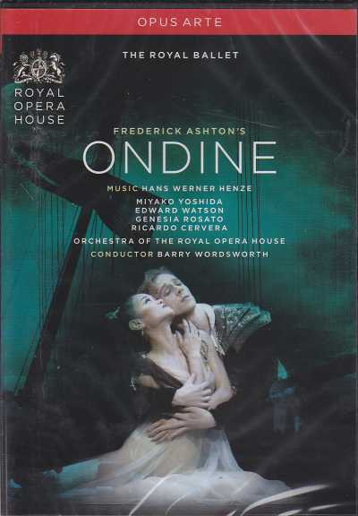 Hans Werner Henze / Ondine / Miyako Yoshida / Edward Watson / Orchestra of the Royal Opera House / Barry Wordsworth DVD