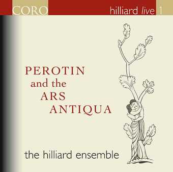 Perotin and the Ars Antiqua / The Hilliard Ensemble (Hilliard Live vol. 1)
