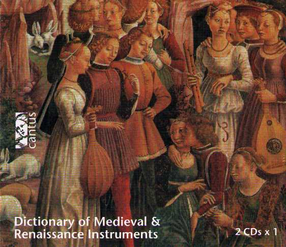 Dictionary of Medieval and Renaissance Instruments
