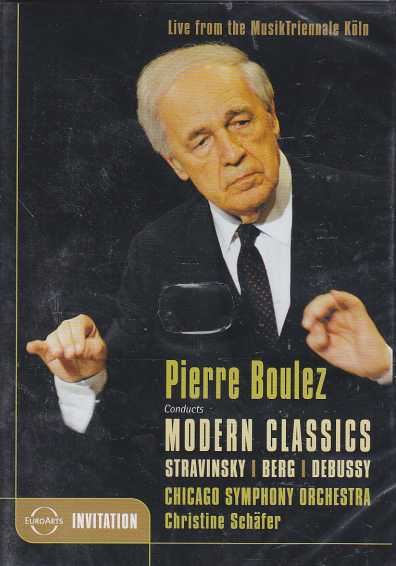 Alban Berg / Lulu-Suite / Claude Debussy / Songs / Igor Stravinsky / The Firebird / Chicago Symphony Orchestra / Pierre Boulez DVD
