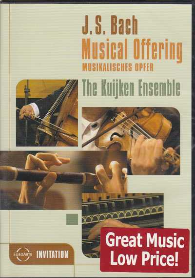 J.S. Bach / Musikalisches Opfer / The Kuijken Ensemble DVD