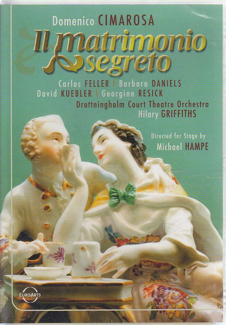 Domenico Cimarosa / Il Matrimonio Segreto / Carlos Feller / Barbara Daniels / Drottingholm Court Theatre Orchestra / Hilary Griffiths DVD