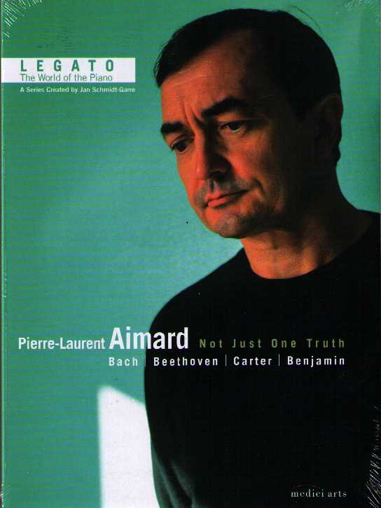 Pierre-Laurent Aimard / Not Just One Truth / Bach / Carter / Benjamin / Beethoven DVD