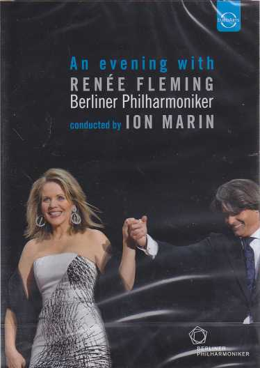 An evening with Renée Fleming / Berliner Philharmoniker / Ion Marin DVD