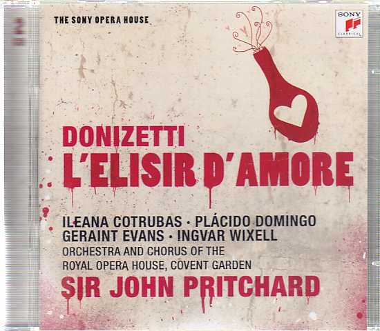 Gaetano Donizetti / L'Elisir D'Amore / Ileana Cotrubas / Plácido Domingo / Orchestra and Chorus of the Royal Opera House Covent Garden / Sir John Pritchard