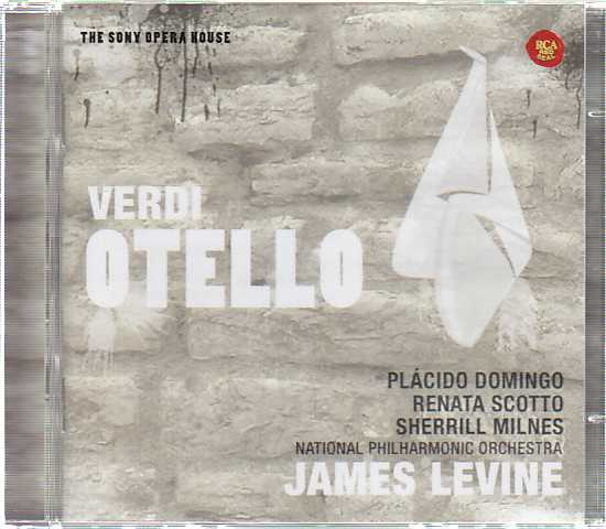 Giuseppe Verdi / Otello / Placido Domingo / Renato Scotto / National Philharmonic Orchestra / James Levine