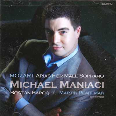 W.A. Mozart / Arias for Male Soprano / Michael Maniaci