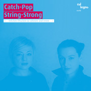 Catch-Pop String-Strong // s/t