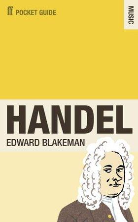 Georg Friedrich Händel / Faber Pocket Guide to Handel / Edward Blakeman (kirja, nid.)