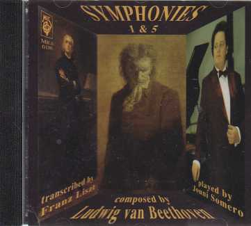 Ludwig van Beethoven / Symphonies 1 & 5 (Piano Transcriptions by Franz Liszt) / Jouni Somero
