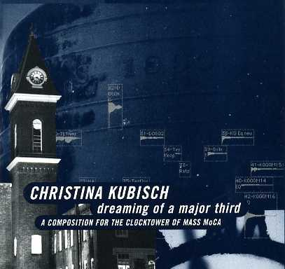 Christina Kubisch / Dreaming of a Major Third