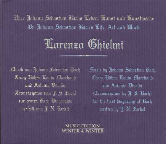 Lorenzo Ghielmi / On Johann Sebastian Bach's Life, Art and Work / J.S. Bach / Georg Böhm / Louis Marchand