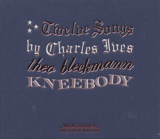 Charles Ives / Twelve Songs / Theo Bleckmann & Kneebody