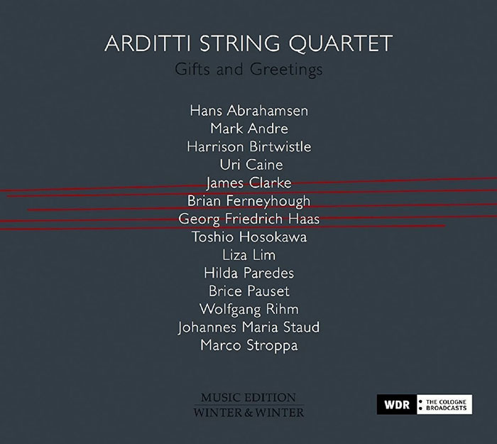 Arditti Quartet / Gifts and Greetings
