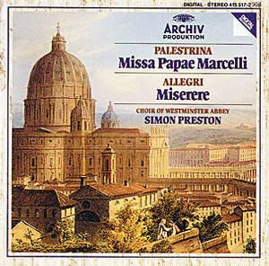 Giovanni Palestrina / Missa Papae Marcelli / Tu es Petrus / Choir of Westminster Abbey