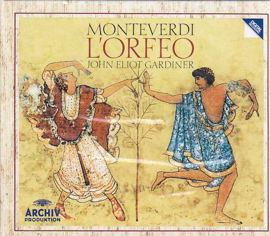 Claudio Monteverdi / L'Orfeo // Anne Sofie von Otter / Anthony Rolfe Johnson / The English Baroque Soloists / John Eliot Gardiner
