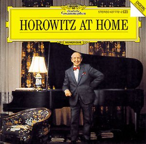 Vladimir Horowitz plays Mozart, Liszt & Schubert / Horowitz at Home