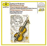 Ludwig van Beethoven / Violin (Piano) Concerto in D major / Violin Romances / Pinchas Zukerman / Daniel Barenboim