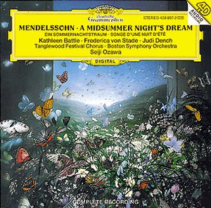 Felix Mendelssohn / A Midsummer Night's Dream // Kathleen Battle / Boston Symphony Orchestra / Seiji Ozawa