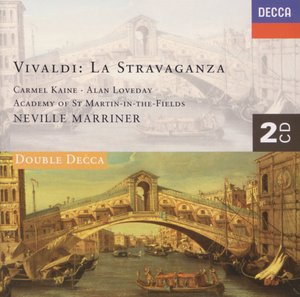 Antonio Vivaldi / La Stravaganza / Carmel Kaine / Alan Loveday / Academy of St Martin in the Fields / Neville Marriner