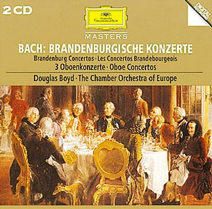 J.S. Bach / Brandenburg Concertos (Complete) / The Chamber Orchestra of Europe / Douglas Boyd