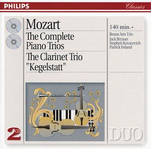 W.A. Mozart / The Complete Piano Trios / Clarinet Trio 'Kegelstatt' / Beaux Arts Trio