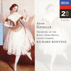 Adolphe Adam / Giselle // Orchestra of the Royal Opera House / Richard Bonynge