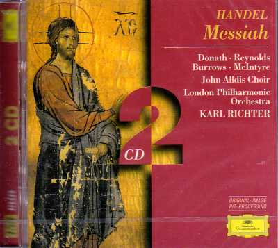 Georg Friedrich Händel / Messiah / Helen Donath / Anna Reynolds / Stuart Burrowes / Donald McIntyre / John Alldis Choir / London Philharmonic Orchestra / Karl Richter