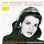 "Krzysztof Penderecki / Violin Concerto No. 2 ""Metamorphoses"" etc. / Anne-Sophie Mutter / London Symphony Orchestra"
