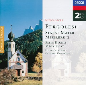 Giovanni Battista Pergolesi / Stabat Mater /  Academy of St Martin in the Fields /  The Academy of Ancient Music / David Willcocks / Christopher Hogwood