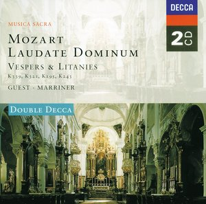 W.A. Mozart / Laudate Dominum etc. / Choir of St. John's College Cambridge / Schola Cantorum of Oxford
