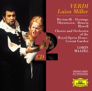 Giuseppe Verdi / Luisa Miller / Katja Ricciarelli / Placido Domingo / Chorus & Orchestra of the Royal Opera House / Lorin Maazel 2CD