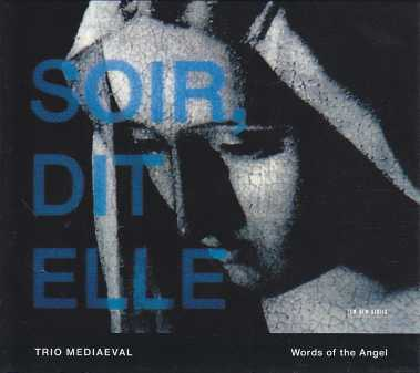 Trio Mediaeval / Words of the Angel