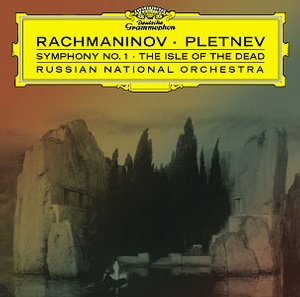 Sergei Rachmaninov / Symphony no. 1 // The Isle of the Dead / Russian National Orchestra / Mikhail Pletnev