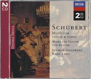 Franz Schubert / Works for Violin and Piano // Szymon Goldberg / Radu Lupu