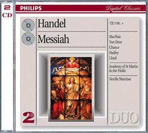 Georg Friedrich Händel / Messiah // Academy and Chorus of St Martin in the Fields / Sir Neville Marriner