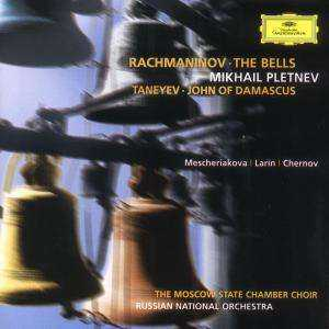 Sergei Rachmaninov / The Bells / Sergei Taneyev / John of Damascus / Russian National Orchestra / Mikhail Pletnev