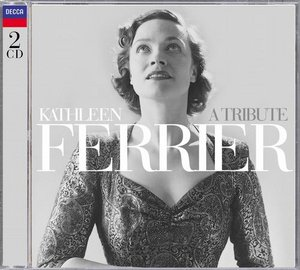 Kathleen Ferrier / A Tribute 2CD