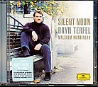 Bryn Terfel / Silent Noon / English Songs