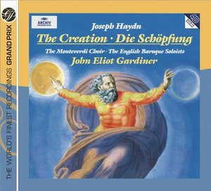 Joseph Haydn / The Creation // Sylvia MacNair / Donna Brown / Michael Schade / Gerald Finley / English Baroque Soloists / John Eliot Gardiner