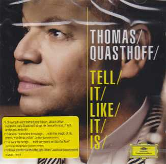 Thomas Quasthoff / Tell It Like It Is