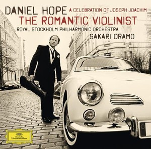 Daniel Hope / The Romantic Violinist // Royal Stockholm Philharmonic Orchestra / Sakari Oramo