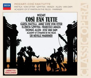 W.A. Mozart / Così fan tutte / Karita Mattila / Anne Sofie von Otter / Academy of St. Martin in the Fields / Neville Marriner 3CD