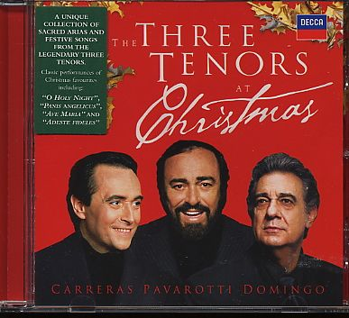 Three Tenors (José Carreras / Plácido Domingo / Luciano Pavarotti) / At Christmas