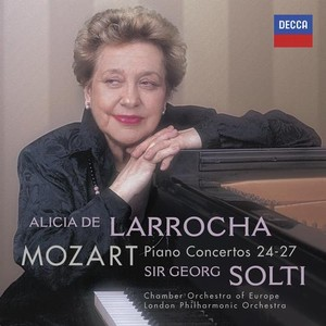 W.A. Mozart / Piano Concertos 24-27 // Alicia de Larrocha / Chamber Orchestra of Europe / London Symphony Orchestra / Sir Georg Solti